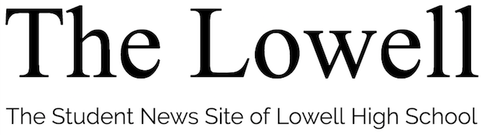 The Student News Site of Lowell High School