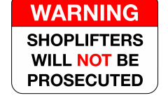 Shoplifters will not be prosecuted
